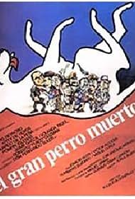El gran perro muerto (1981)