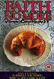 Faith No More: Video Croissant Poster