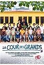 La cour des grands (2008) Poster
