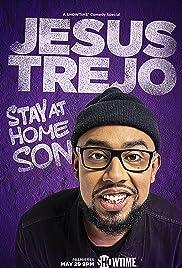 Jesus Trejo: Stay at Home Son (2020) 720p