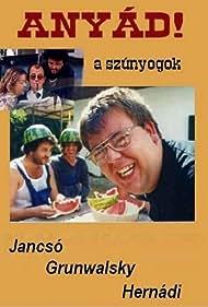 Péter Scherer in Anyád! A szúnyogok (2000)