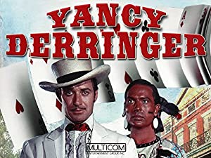 Where to stream Yancy Derringer