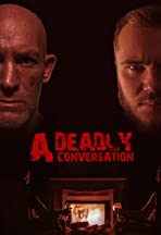 A Deadly Conversation