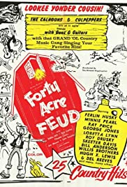Forty Acre Feud Poster