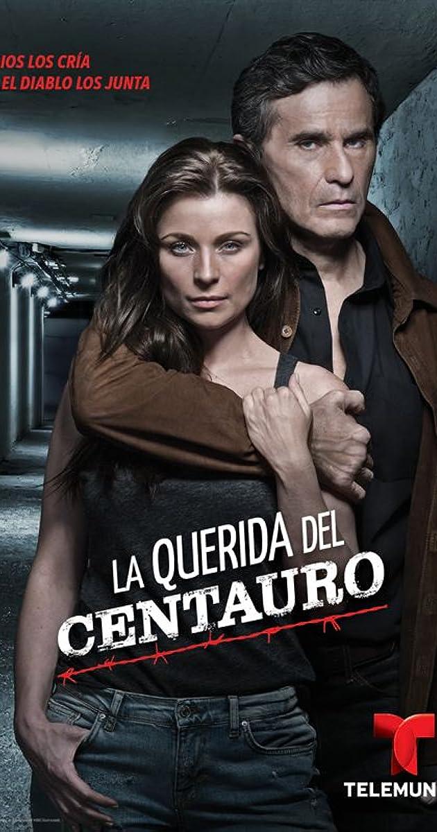 la querida del centauro tv series