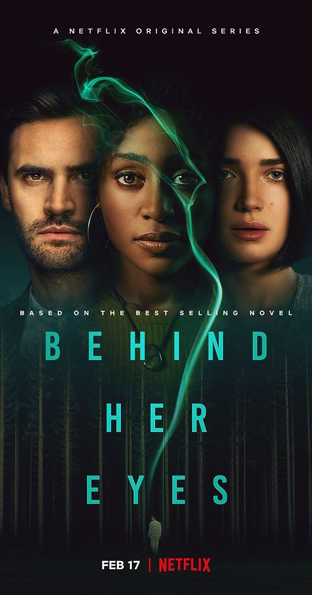 Behind Her Eyes (TV Mini-Series 2021) - IMDb