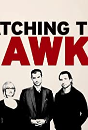 Watching the Hawks Poster