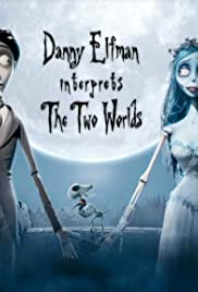 Danny Elfman Interprets the Two Worlds Poster