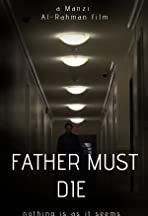 Father Must Die