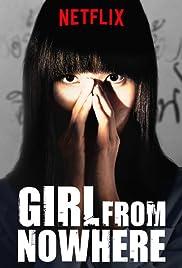 Girl From Nowhere (TV Series 2018– ) - IMDb