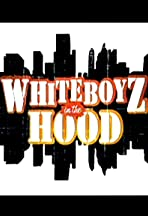 WhiteBoyz in the Hood