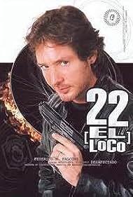 22, el loco (2001)