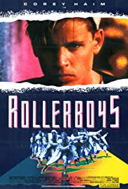 Prayer of the Rollerboys (1990) Poster - Movie Forum, Cast, Reviews