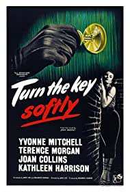 Turn the Key Softly (1954) Poster - Movie Forum, Cast, Reviews