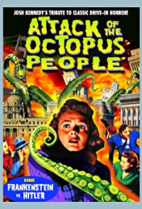 Primary photo for Attack of the Octopus People