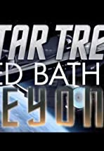 Star Trek: Bed, Bath & Beyond