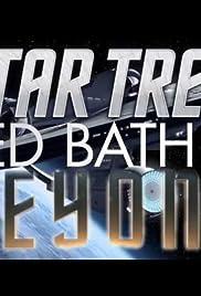 Star Trek: Bed, Bath & Beyond Poster