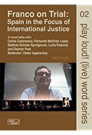 Franco on Trial: Spain in the focus of international justice