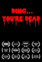Ding... You're Dead