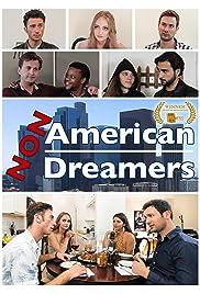 Non American Dreamers