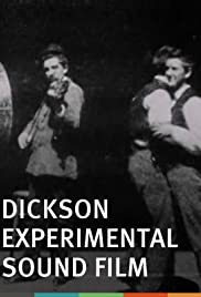 Dickson Experimental Sound Film (1894) Poster - Movie Forum, Cast, Reviews