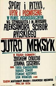 Best website to download english movie Jutro Meksyk Poland [4K