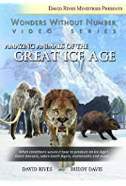 Amazing Animals of the Great Ice Age