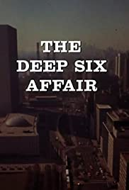 The Deep Six Affair Poster