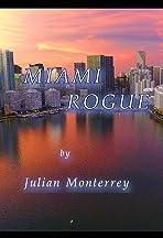 Miami Rogue