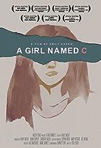 A Girl Named C