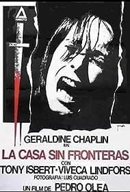 Geraldine Chaplin in La casa sin fronteras (1972)