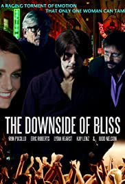 The Downside of Bliss Poster