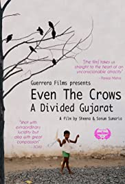 Even the Crows: A Divided Gujarat Poster