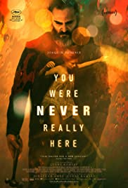 A Beautiful Day - You Were Never Really Here Poster