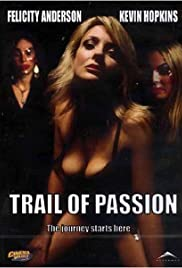 Trail of Passion Poster