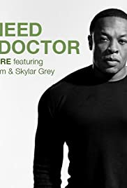 Dr. Dre: I Need a Doctor(2011) Poster - Movie Forum, Cast, Reviews