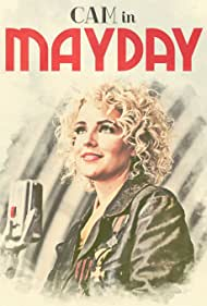Cam in Cam: Mayday (2016)