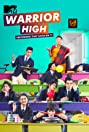 MTV Warrior High (2015) Poster