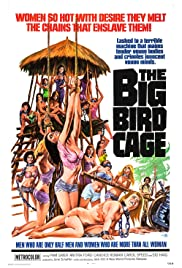 The Big Bird Cage (1972) Poster - Movie Forum, Cast, Reviews