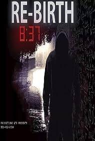 8:37 Rebirth (2021)
