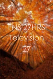FNS 27 HRS Television 27 Poster