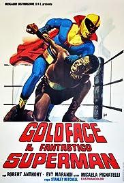 Goldface, the Fantastic Superman Poster