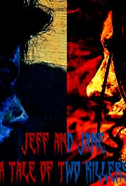 Jeff and Jane: Two Killers Collide Poster