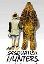 The Sasquatch Hunters