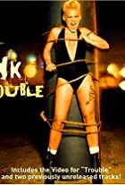 P!nk: Trouble
