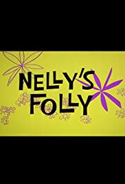 Nelly's Folly Poster