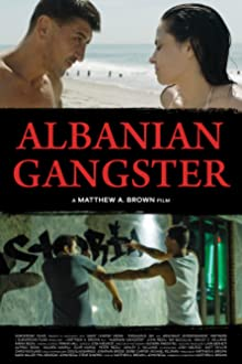 Albanian Gangster (2018)