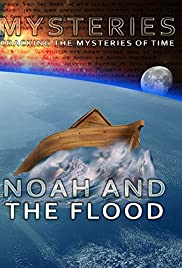 Mysteries of Noah and the Flood Poster