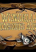 Wendell's Advantageous Adversity