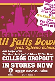 Kanye West Feat. Syleena Johnson: All Falls Down Poster